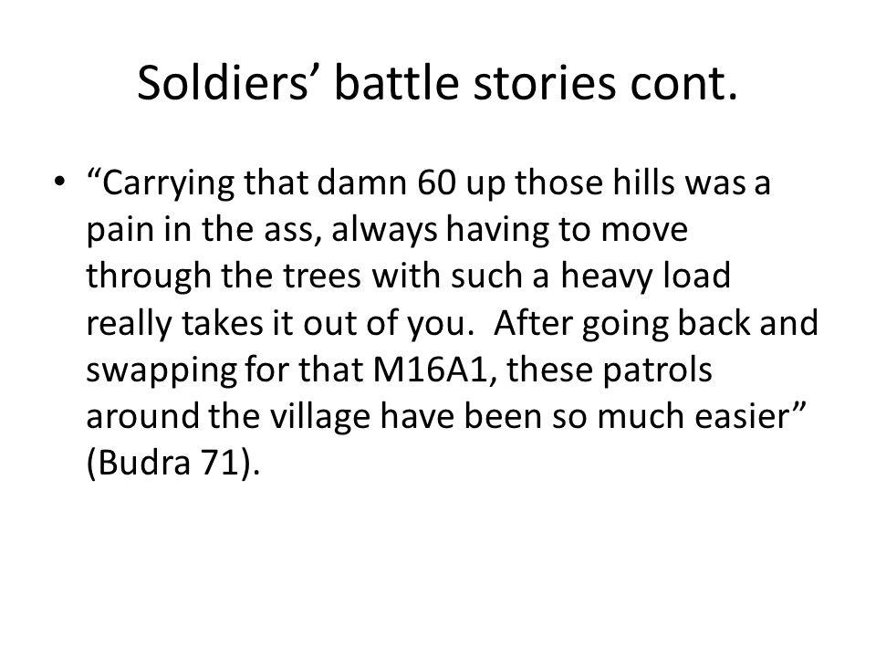 Soldiers' battle stories cont.