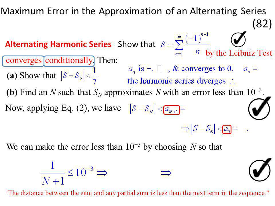 Alternating Harmonic Series Show that converges conditionally.