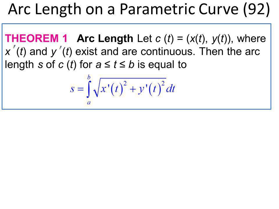 Arc Length on a Parametric Curve (92)