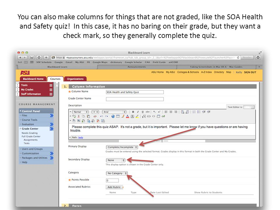 You can also make columns for things that are not graded, like the SOA Health and Safety quiz.