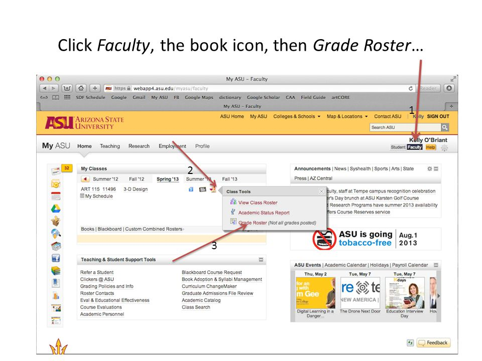 Click Faculty, the book icon, then Grade Roster… 1 2 3 1