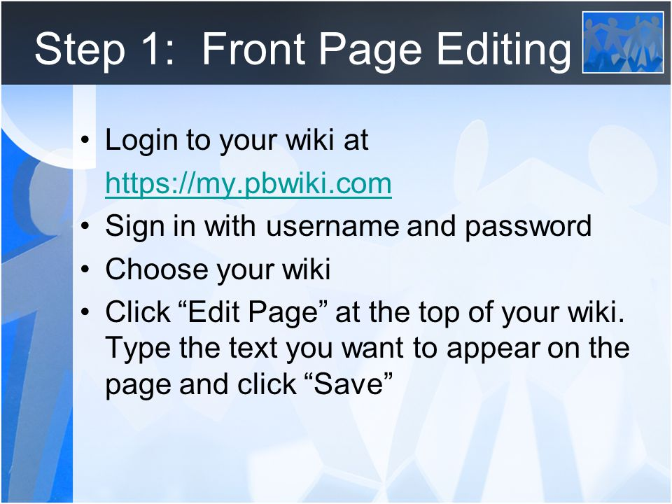 Step 2: Design New Page Click Create a Page from the right navigation bar of your wiki Type Meeting Minutes into the page title to name your new page and click Create New Page **You must type something on your new page or upload something in order for the page to be created.