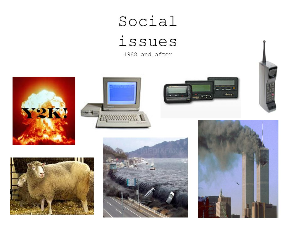Social issues 1988 and after