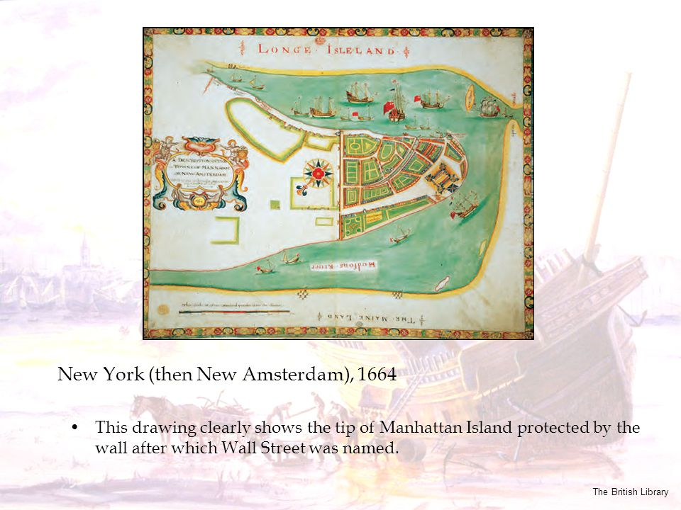 This drawing clearly shows the tip of Manhattan Island protected by the wall after which Wall Street was named. New York (then New Amsterdam), 1664 Th