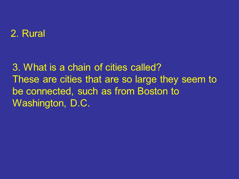 3.Megalopolis 4. What are trees called that lose their leaves.