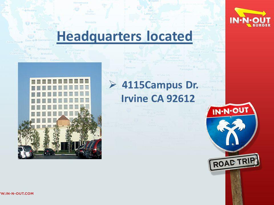 Headquarters located  4115Campus Dr. Irvine CA 92612