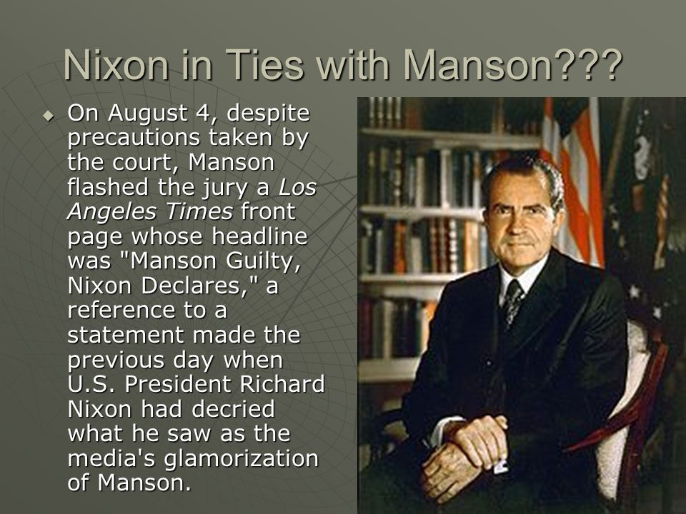 Nixon in Ties with Manson??.