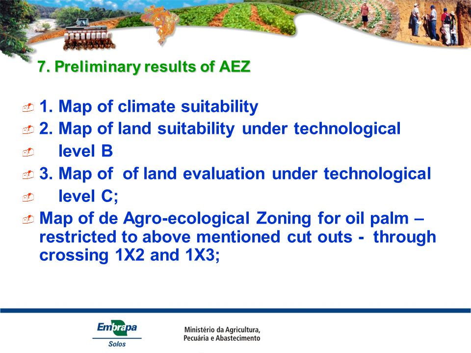7. Preliminary results of AEZ 7. Preliminary results of AEZ  1.