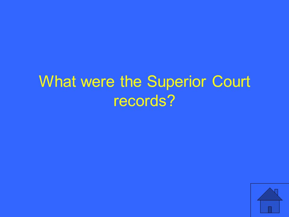 What were the Superior Court records