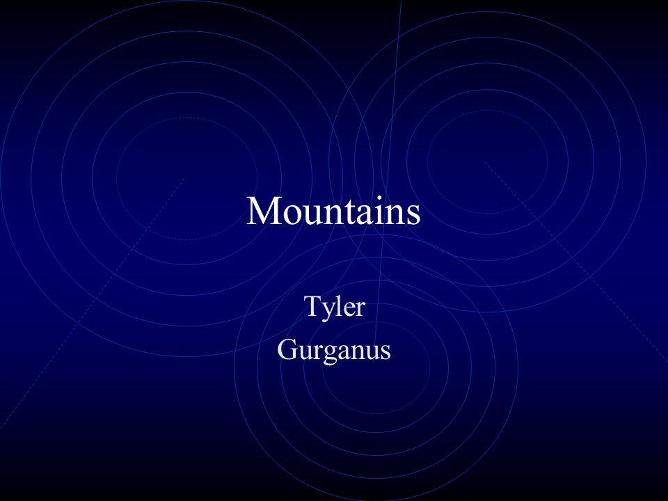 Mountains Tyler Gurganus