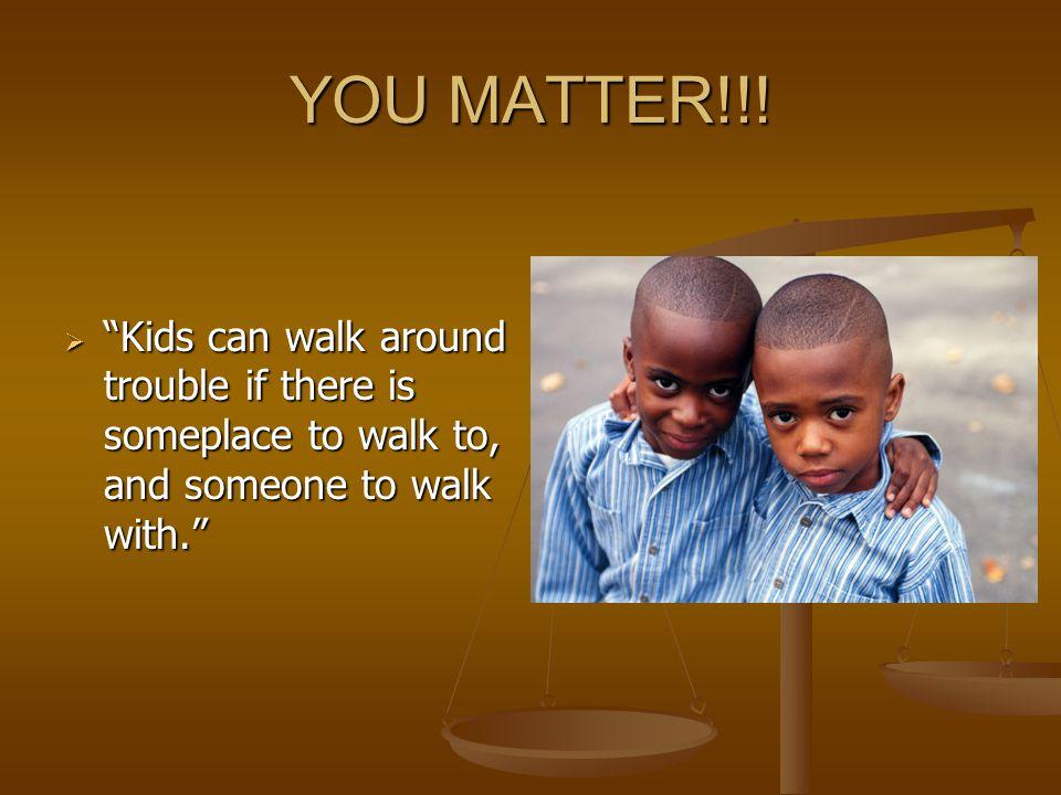 YOU MATTER!!.