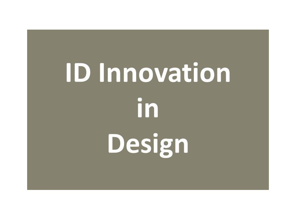 ID Innovation in Design