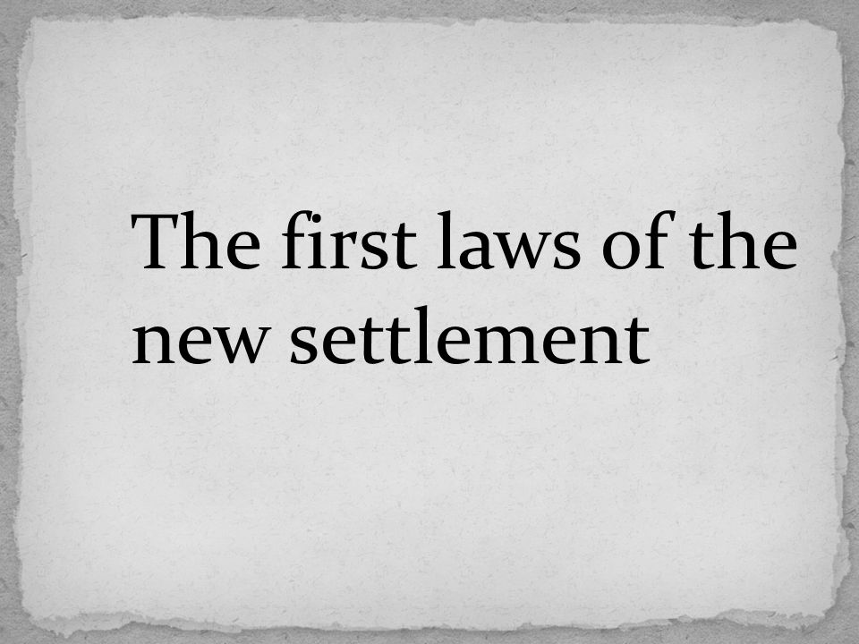 The first laws of the new settlement
