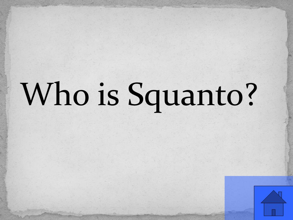 Who is Squanto