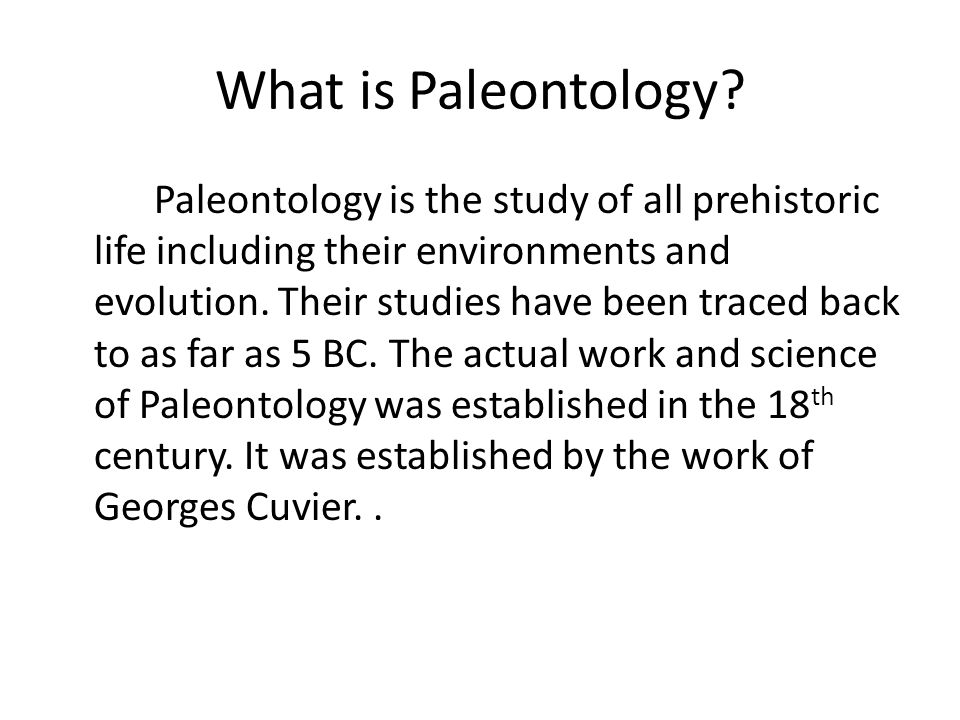 What is Paleontology.
