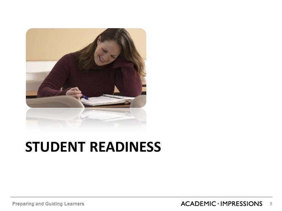 3 Preparing and Guiding Learners STUDENT READINESS