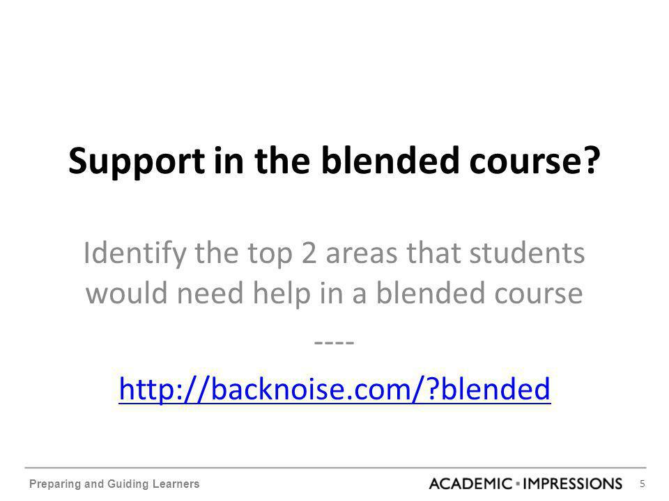 5 Preparing and Guiding Learners Support in the blended course.