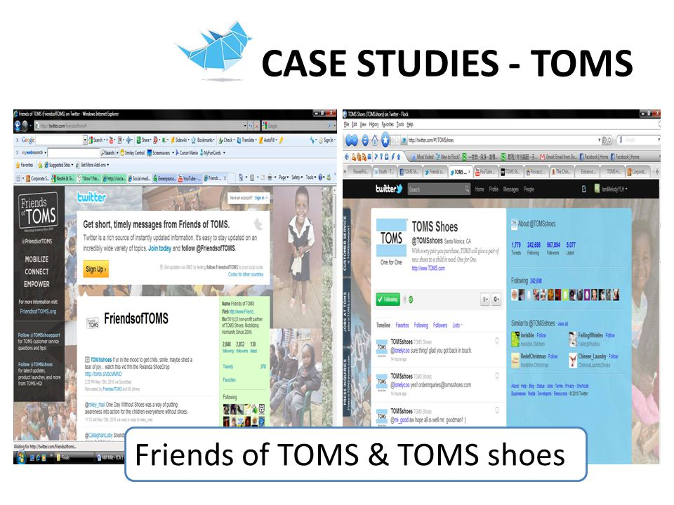 CASE STUDIES - TOMS Friends of TOMS & TOMS shoes
