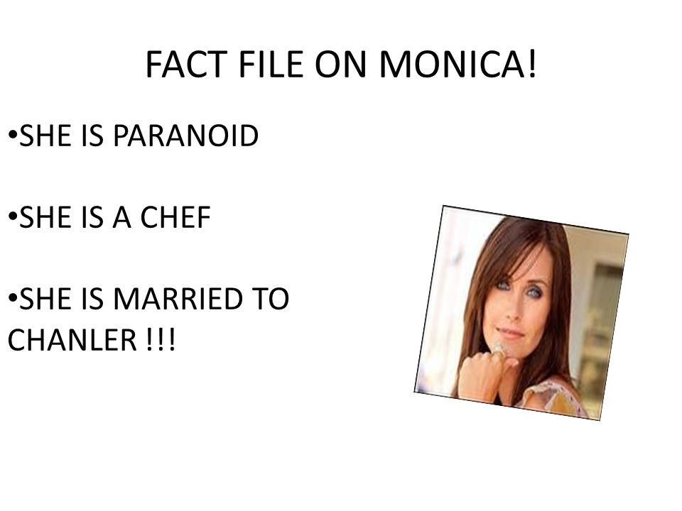FACT FILE ON CHANLER HE IS MARRIED TO MONICA HIS BFFS SIS! HE NEW ROSS FOREVER! HE IS REAL FUNNY!