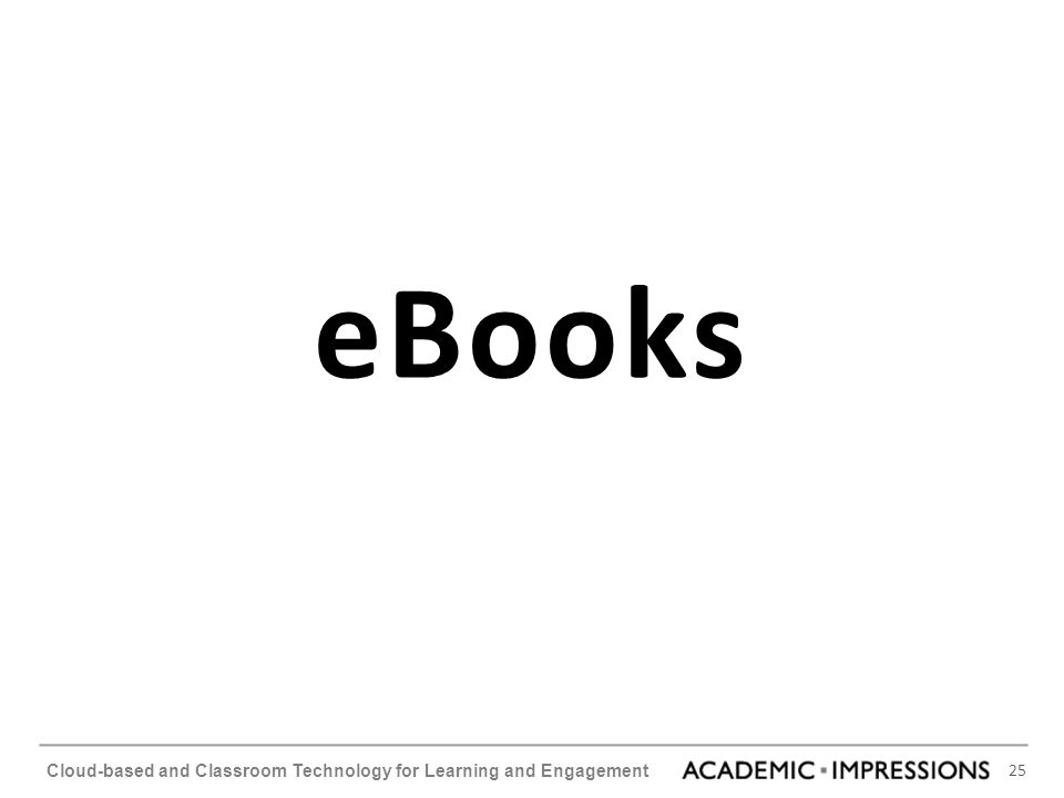 25 Cloud-based and Classroom Technology for Learning and Engagement eBooks