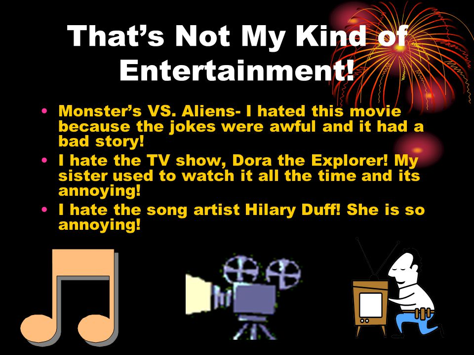 That's Not My Kind of Entertainment. Monster's VS.