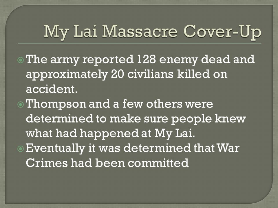  The army reported 128 enemy dead and approximately 20 civilians killed on accident.