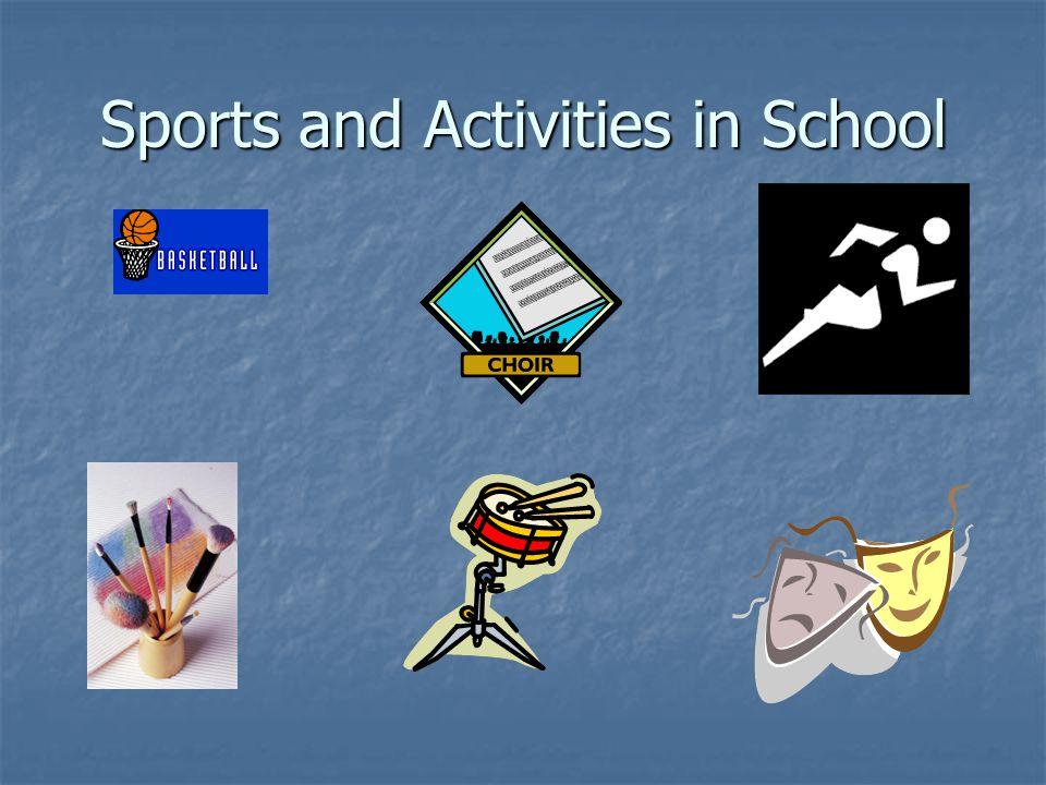 Sports and Activities in School