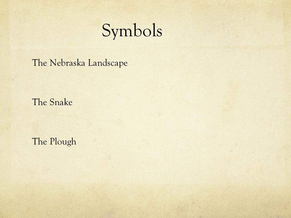 Symbols The Nebraska Landscape The Snake The Plough