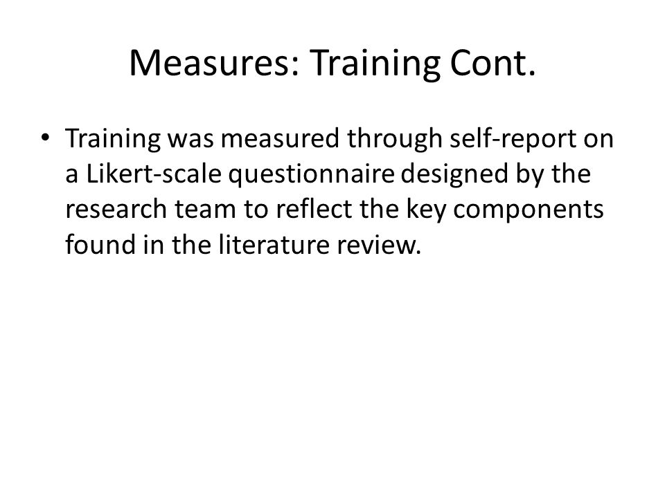 Measures: Training Cont.