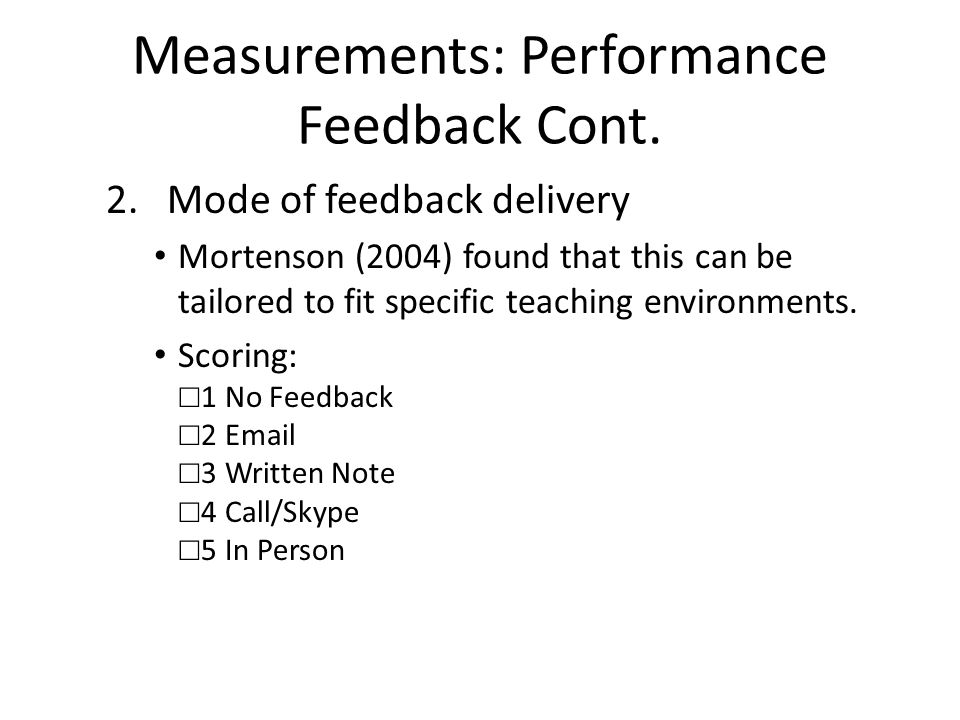 Measurements: Performance Feedback Cont.3. Time Lapse Codding et al.