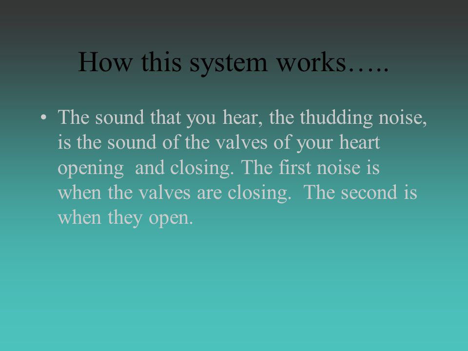How this system works…..