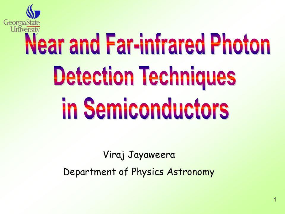 1 Viraj Jayaweera Department of Physics Astronomy