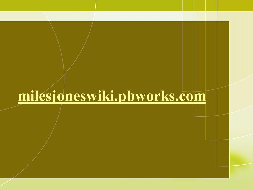 milesjoneswiki.pbworks.com