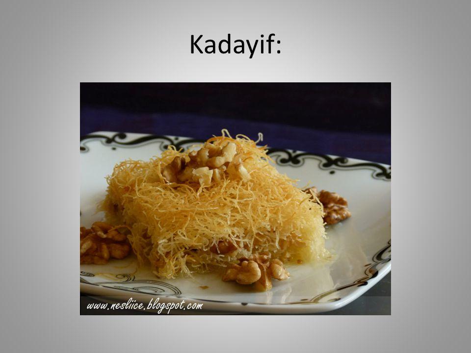 Kadayif: