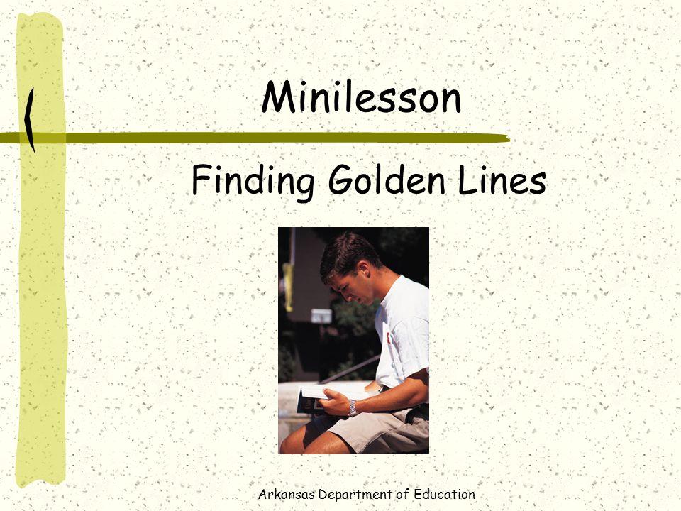 Arkansas Department of Education Minilesson Finding Golden Lines