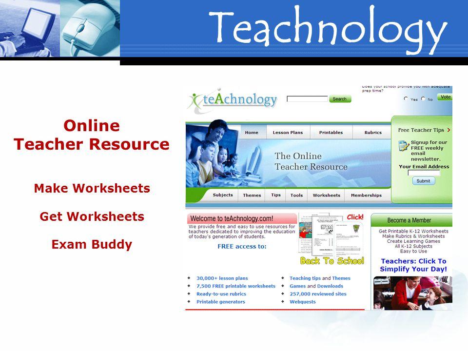 Teachnology Online Teacher Resource Make Worksheets Get Worksheets Exam Buddy