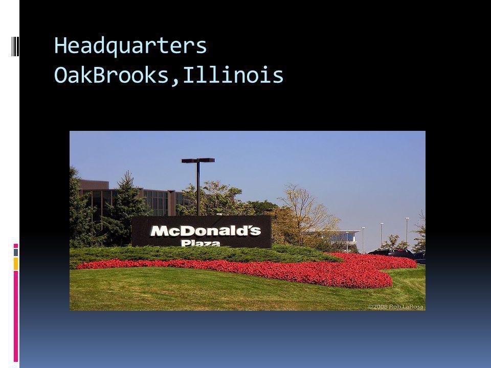 Headquarters OakBrooks,Illinois