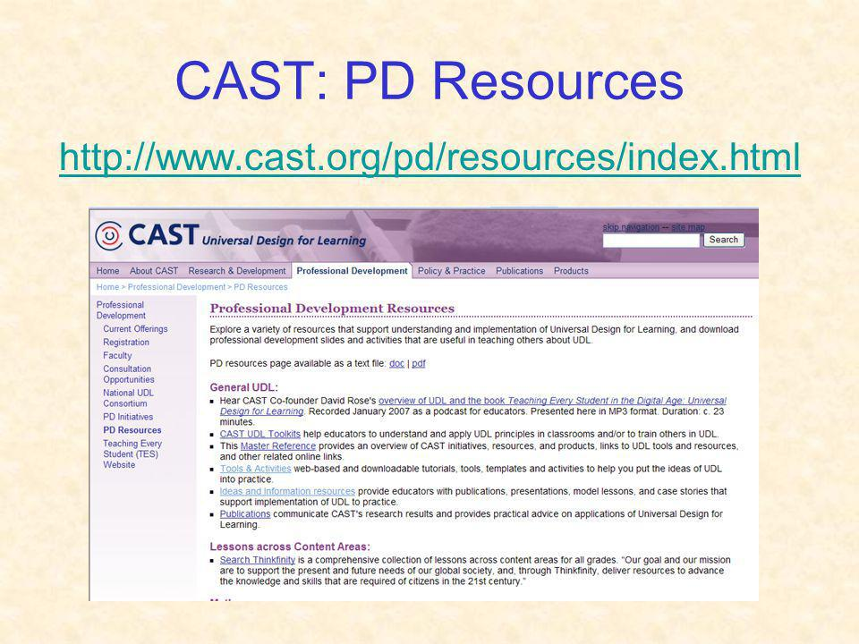 CAST: PD Resources http://www.cast.org/pd/resources/index.html
