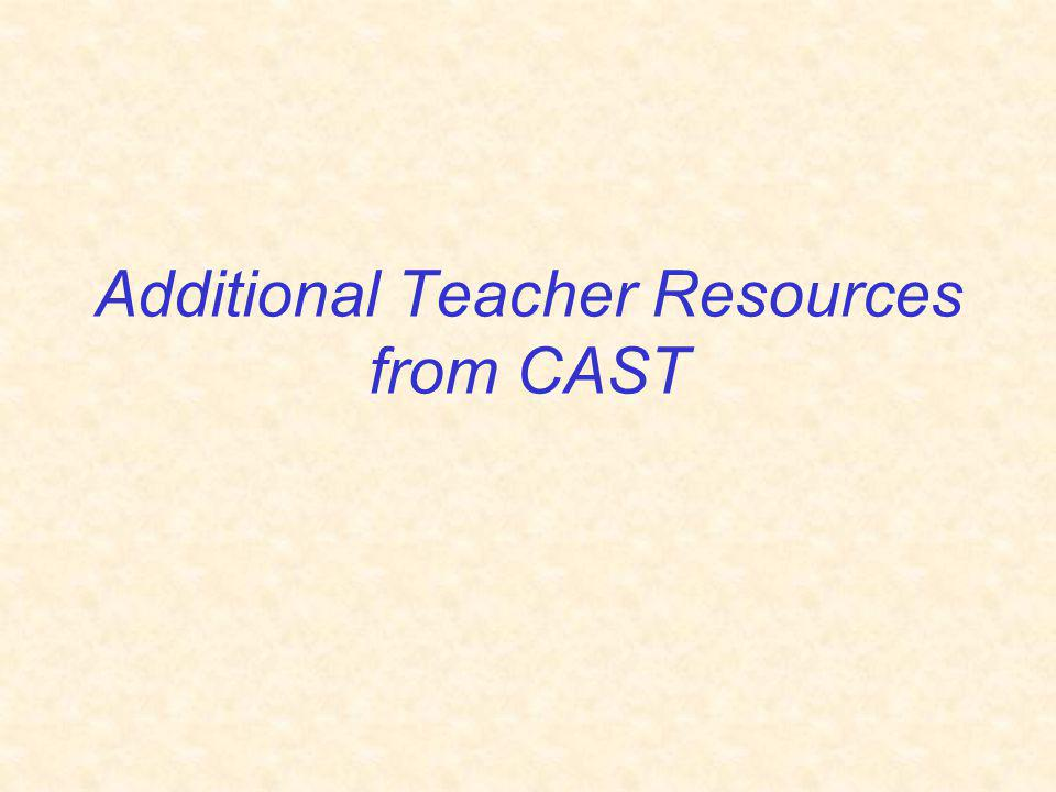 Additional Teacher Resources from CAST