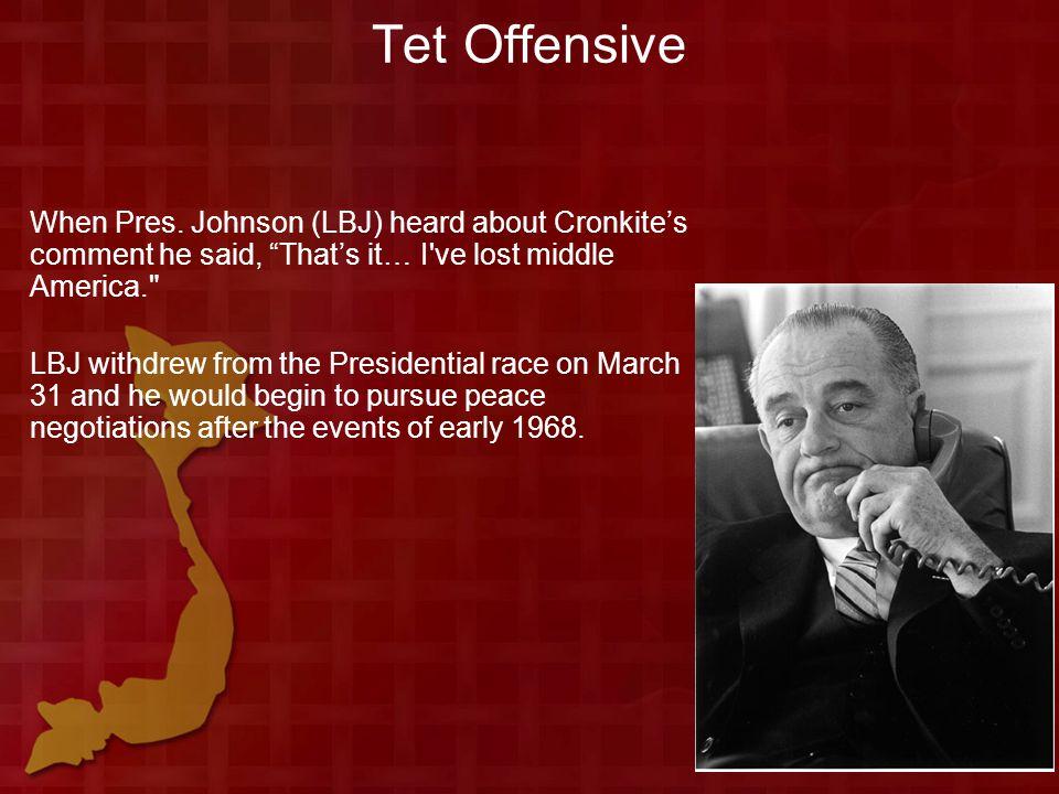 Tet Offensive When Pres.
