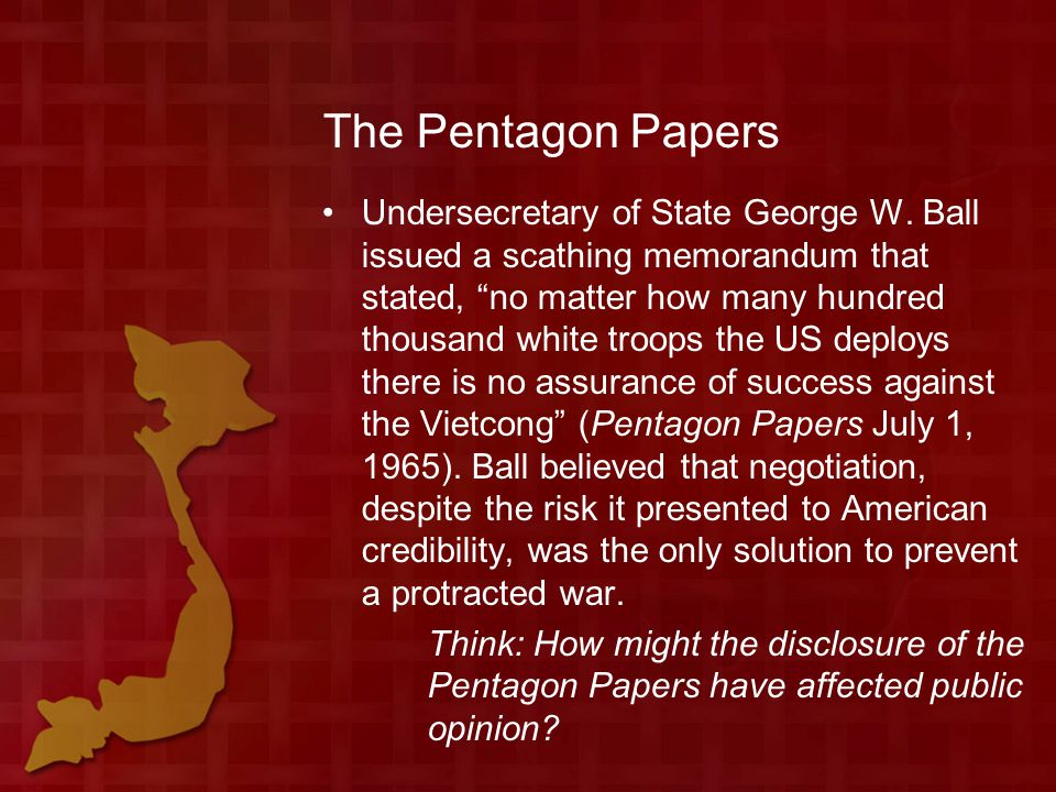 The Pentagon Papers Undersecretary of State George W.