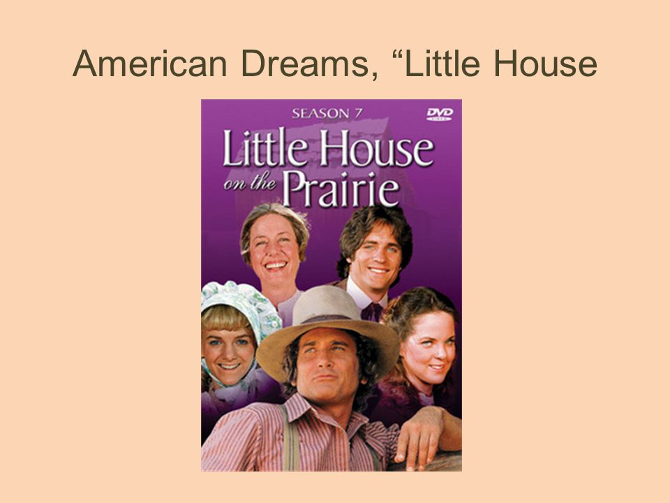 American Dreams, Little House