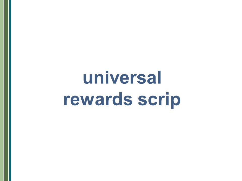 universal rewards scrip
