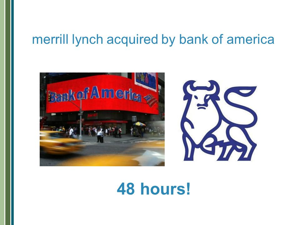 merrill lynch acquired by bank of america 48 hours!