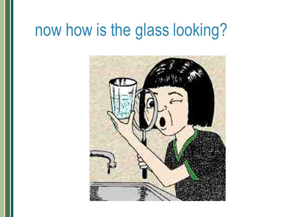now how is the glass looking?