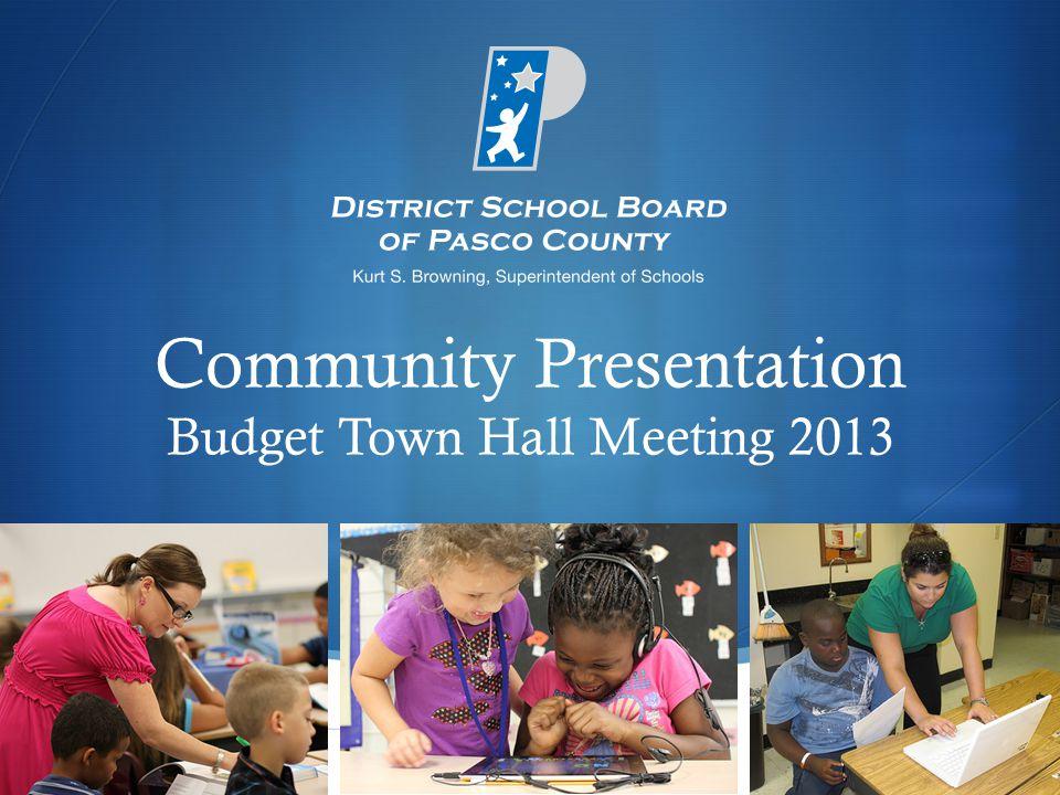  Community Presentation Budget Town Hall Meeting 2013