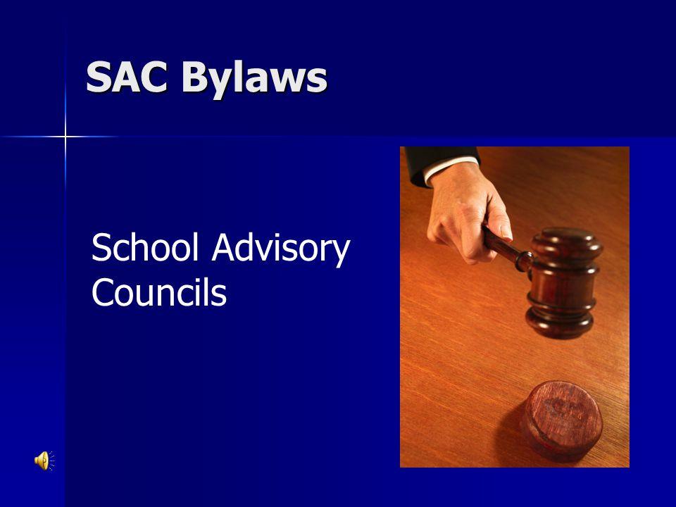 SAC Bylaws School Advisory Councils