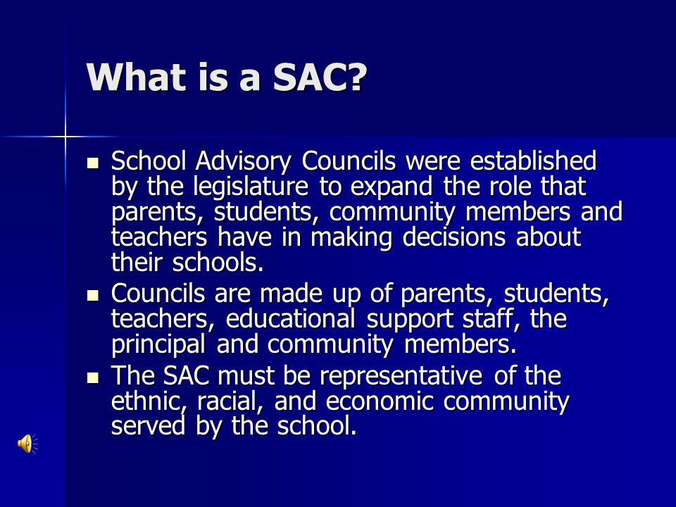 SAC Responsibilities School Advisory Councils