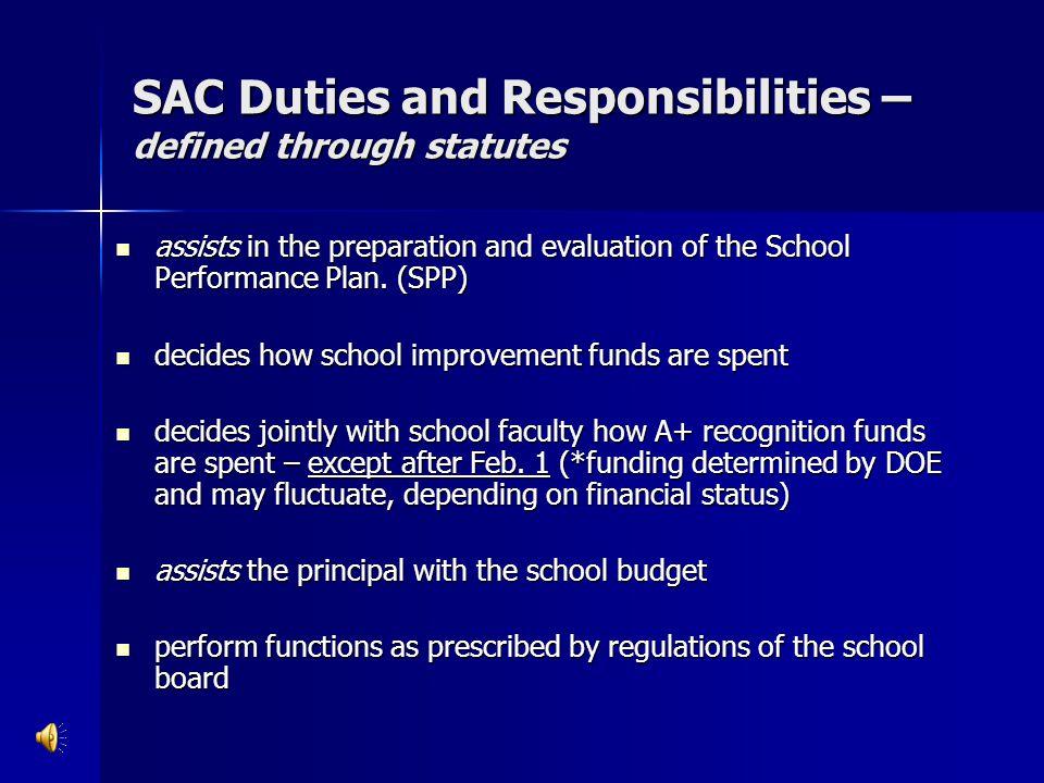 SAC Members(Voting) SAC members are elected from their peer groups; SAC members are elected from their peer groups; - teachers elect teachers, staff elects staff, parents elect parents and students elect students.