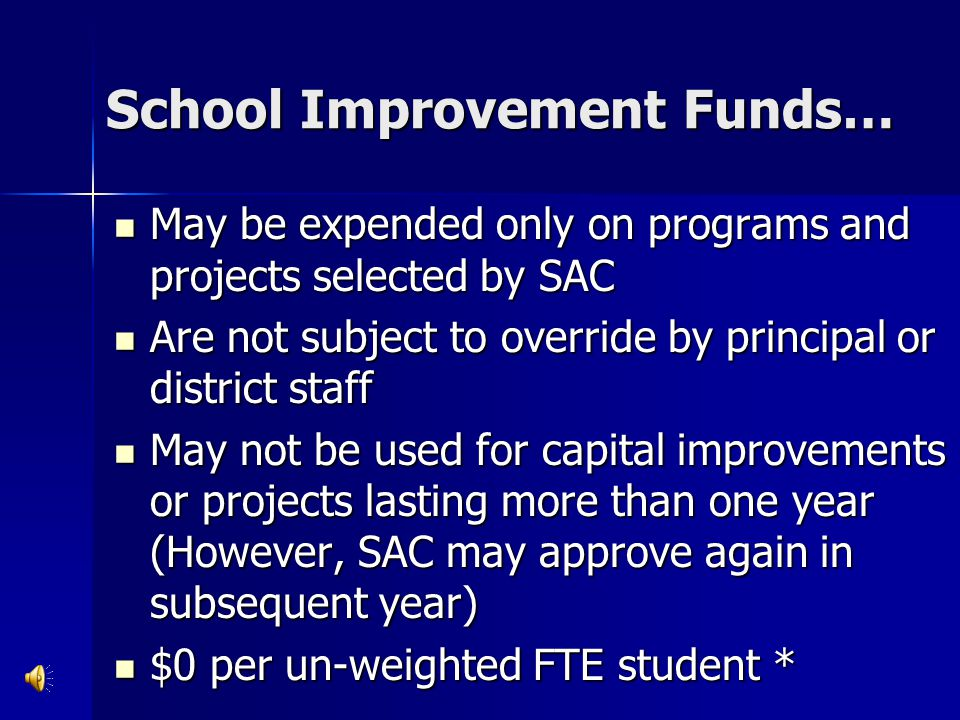 School Recognition Funds Expenditures are jointly decided by faculty and SAC Expenditures are jointly decided by faculty and SAC Can be used for bonuses, materials, equipment, temporary personnel, or any combination Can be used for bonuses, materials, equipment, temporary personnel, or any combination Decision must be made by Feb.